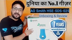 Best Water Geyser in India 2019 | AO Smith HSE-SDS-25 Water Heater | Unboxing And Review in Hindi