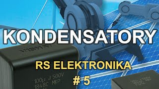 Kondensatory - [RS Elektronika] # 5