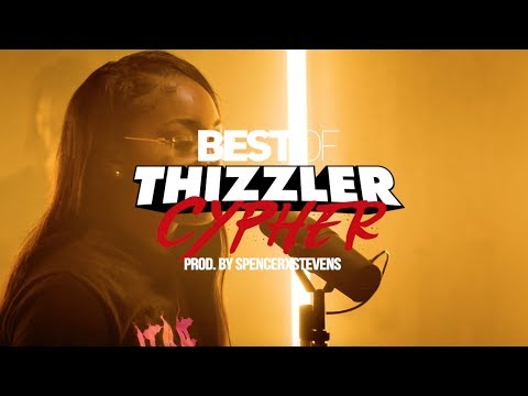 MBNel, Benny, Queen Foreigner & JT The 4th || Best Of Thizzler 2018 Cypher