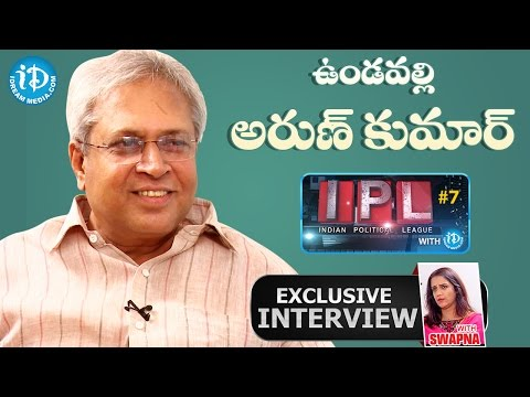 Vundavalli Arun Kumar Exclusive Interview || Indian Political League (IPL) With iDream #7