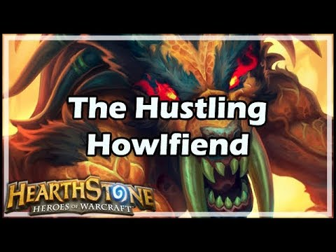 [Hearthstone] The Hustling Howlfiend