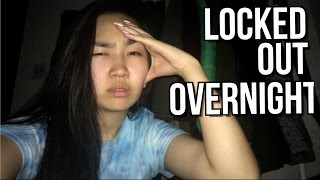 i was locked out overnight | JensLife