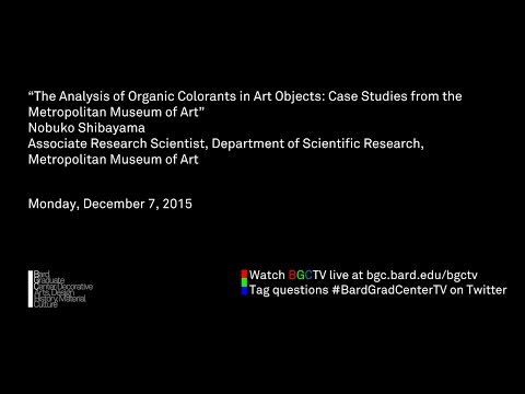 The Analysis of Organic Colorants in Art Objects: Case Studies from the Metropolitan Museum of Art