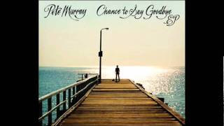 Pete Murray - Small Pieces