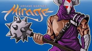 Mirage: Arcane Warfare - DEFEAT THE OTHER TEAM!!!