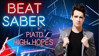 HIGH HOPES - Panic! at the disco -  BEAT SABER