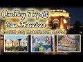 ചെറിയ ഒരു അമേരിക്കൻ കാഴ്ച OneDayTrip @ San Francisco #OneDayTrip #Malayalam Travel Vlog #4