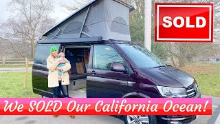 We **SOLD** Our VW T6 California Ocean! But WHY????