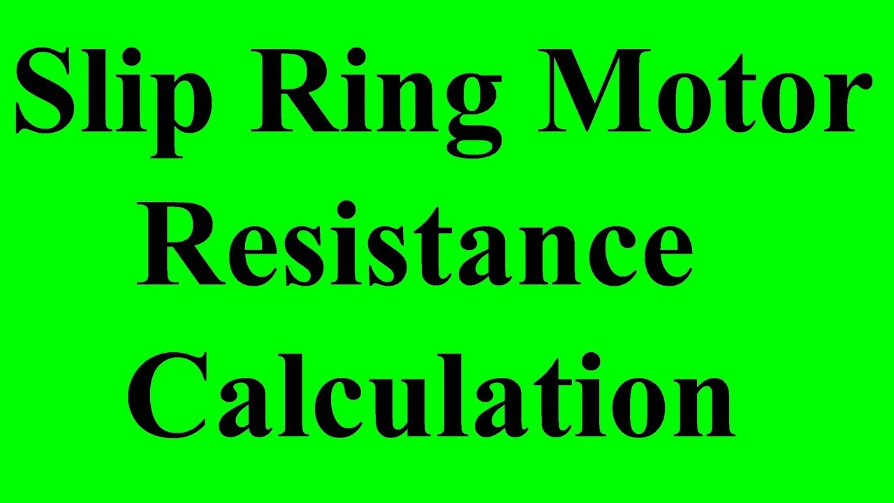 overhead crane slip ring motor resistance calculation