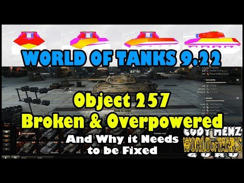 World of Tanks Object 257 | Broken & Overpowered | And Why it Needs to be Fixed