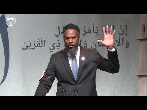 Justice, Kindness and Kinship - Azhar Haneef - Jalsa Salana West Coast USA 2017