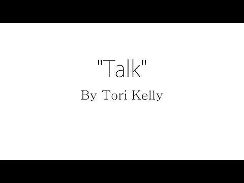Talk - Tori Kelly (Lyrics)