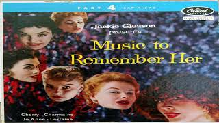 Jackie Gleason Presents Music to Remember Her Part 4 GMB