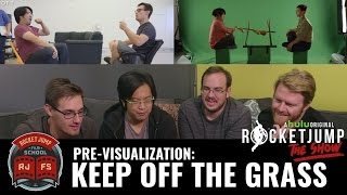 Pre-Visualization: KEEP OFF THE GRASS