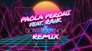 Paola Peroni Feat RAiK - Don't You Know (EPM Motorsport Remix)