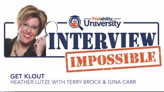 Interview Impossible Webinar Series with Get Klout Authors Gina Carr and Terry Brock
