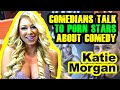 Katie Morgan - Comedians Talk to Porn Star Katie Morgan About Comedy at Exxxotica 2019