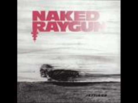 Naked Raygun- Suspect Device