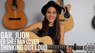 Thinking Out Loud Ed Sheeran (Cover by Gail Jijon)