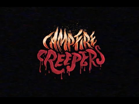 CAMPFIRE CREEPERS Virtual Reality Experience - Official Trailer