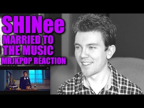 SHINee Married To The Music Reaction / Review - MRJKPOP ( 샤이니 )