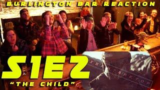 """The Mandalorian S1E2 """"The Child"""" BURLINGTON BAR REACTION"""