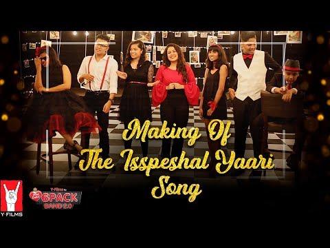 Making of The Isspeshal Yaari Song | 6 Pack Band 2.0