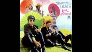Sergio Mendes & Brazil '66 - Look Around -