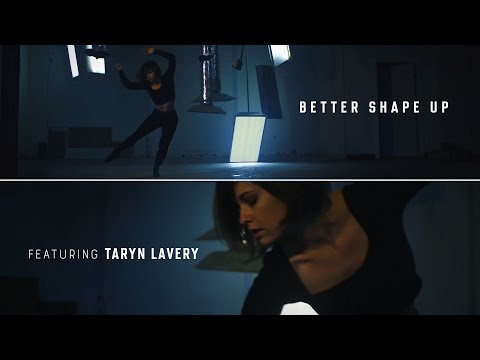 """""""Better Shape Up"""" - Taryn Lavery - Impromptu Sessions"""