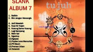 SLANK ALBUM 7 FORMASI 14 ASIK MENEMANI KERJA DI KANTOR