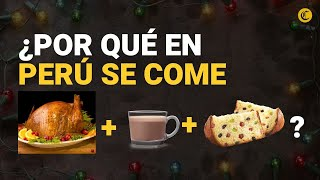 Pavo, panetón y chocolate caliente: ¿Por qué los peruanos comen todo junto en Navidad?