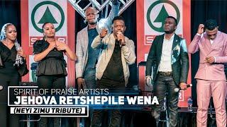 Spirit Of Praise - Jeнova Retshepile Wena (Neyi Zimu Tribute) - Kaya Soul Inspired Concert 2020
