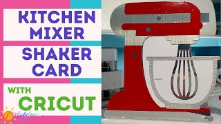 Kitchen Mixer Shaped Shaker Card