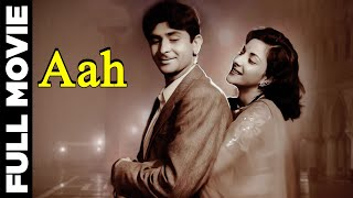 Aah│Full Hindi Movie│Raj Kapoor, Nargis