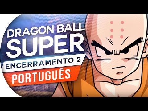 DRAGON BALL SUPER - ENCERRAMENTO 2 FULL (PORTUGUÊS) | STARRING STAR - ED 2 (ENCERRAMENTO 2)