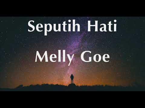 Seputih Hati - Melly Goeslaw (Lirik)