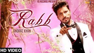 Rabb - Andaaz Khan   Latest Punjabi Songs 2017   Vs Records