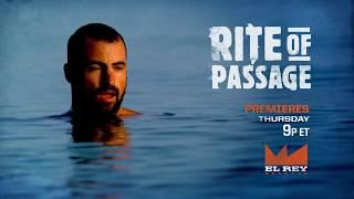 Promo   Rite of Passage   El Rey Network