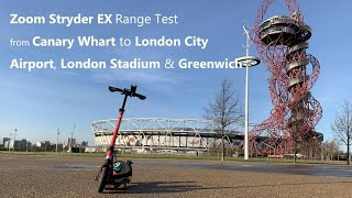 Zoom Stryder EX Range Test 32km Done! Canary Wharf to London City Airport & Olympic Park & Greenwich
