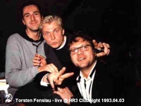 Torsten Fenslau - live @ HR3 Clubnight 1993.04.03