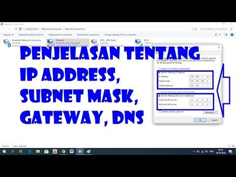 Penjelasan Tentang Hubungan IP Address, Subnetmask, Default Gateway Dan DNS Server