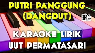 "Download Lagu ""PUTRI PANGGUNG"" [UUT PERMATASARI] KARAOKE KEYBOARD ORGAN TUNGGAL DANGDUT KOPLO LIRIK mp3"