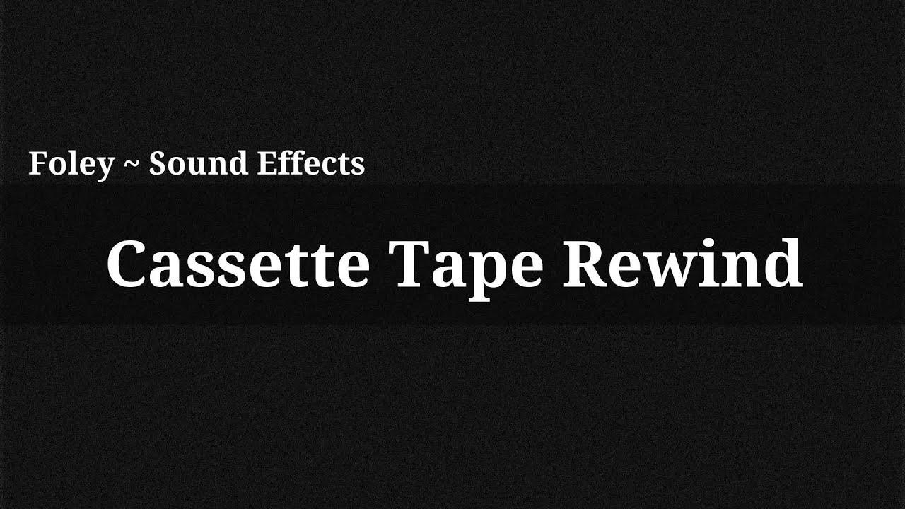 tape rewind sound effect free download