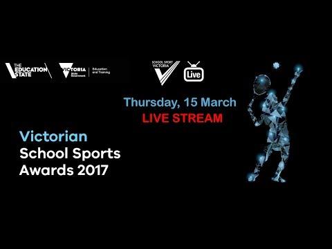 2018 Victorian School Sports Awards - Live Stream