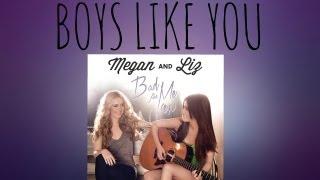 Megan and Liz: Boys Like You (Bad For Me EP)