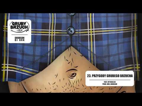 GrubSon & BRK (Gruby Brzuch) - 23 Przygody Grubego Brzucha ft. Jotoskleja