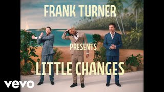 frank turner little changes official video