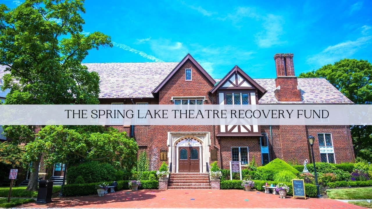 The Spring Lake Theatre Recovery Fund