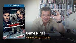 Game Night, Di John Francis Daley E Jonathan M. Goldstein   RECENSIONE