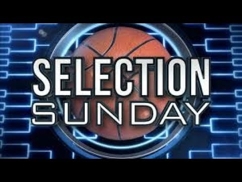 March Madness Selection Sunday 2018